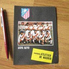 Coleccionismo deportivo: HOJA PUBLICITARIA DE LA REVISTA ATLETICO DE MADRID - AUPA RAYO VALLECANO - AÑOS 60. Lote 42675740