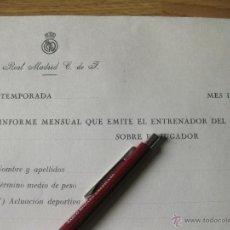 Coleccionismo deportivo: TACO DE PAPELES DE INFORME DEL INFORME MENSUAL QUE EMITE EL ENTRENADOR DEL REAL MADRID - AÑOS 60. Lote 42675777