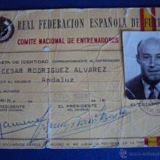 Coleccionismo deportivo: (F-466)CARNET DE ENTRENADOR DE CESAR RODRIGUEZ,EX-JUGADOR C.F.BARCELONA. Lote 43008574