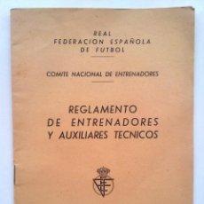Coleccionismo deportivo: REGLAMENTO ENTRENADORES, REAL FEDERACION ESPAÑOLA FUTBOL, COMITE NACIONAL, 1960. Lote 43159996