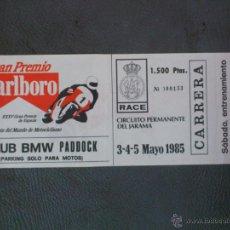 Coleccionismo deportivo: ENTRADA CAMPEONATO MUNDIAL DE MOTOCICLISMO CIRCUITO DEL JARAMA 3-4-5 MAYO 1985. Lote 43233755