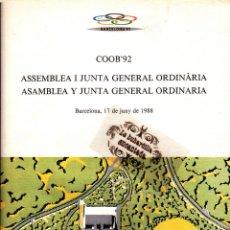 Coleccionismo deportivo: INFORME GESTION COOB'92 DE LOS AÑOS 1987-88 PRESENTADO EN JUNTA GENERAL 17/06/88 OLIMPIADAS 1992. Lote 43275419