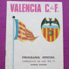 Coleccionismo deportivo: PROGRAMA DE FUTBOL, REAL MADRID - VALENCIA C.F, CAMPEONATO LIGA 1972-73. Lote 43545338