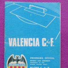Coleccionismo deportivo: PROGRAMA DE FUTBOL, ELCHE C.D.F - VALENCIA C.F, CAMPEONATO LIGA 1970-71. Lote 43546019