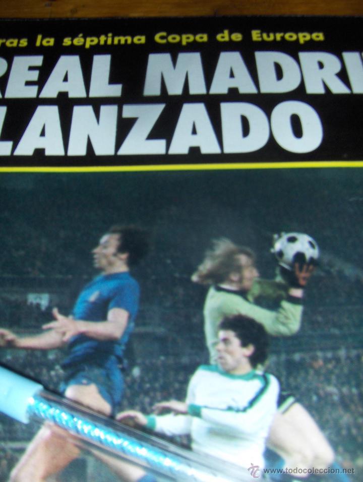 REPORTAJE GRAFICO, TRAS LA SEPTIMA COPA DE EUROPA EL REAL MADRID LANZADO. 9 PAGINAS. (Coleccionismo Deportivo - Documentos de Deportes - Otros)