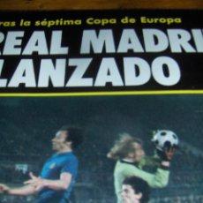 Coleccionismo deportivo: REPORTAJE GRAFICO, TRAS LA SEPTIMA COPA DE EUROPA EL REAL MADRID LANZADO. 9 PAGINAS.. Lote 43555624