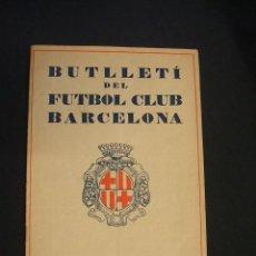 Coleccionismo deportivo: BUTLLETI DEL F.C. BARCELONA - JUNY JULIOL DE 1928 -. Lote 43582628