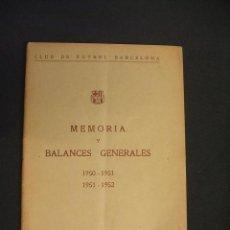 Coleccionismo deportivo: C.F. BARCELONA - MEMORIA Y BALANCES GENERALES - 1950 1951 - 1951 1952 - . Lote 43584426