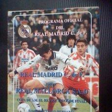 Coleccionismo deportivo: PROGRAMA MANO PARTIDO REAL MADRID MALLORCA COPA REY 93. Lote 43752211