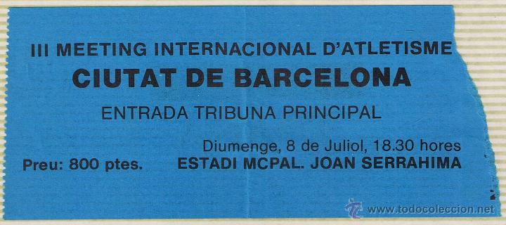 ENTRADA III MEETING INTERNACIONAL ATLETISMO - ESTADIO JOAN SERRAHIMA (Coleccionismo Deportivo - Documentos de Deportes - Otros)