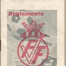 Coleccionismo deportivo: == LP34 - REGLAMENTO DE BOLSILLO DE LA FEDERACION VALENCIANA DE FUTBOL 1970. Lote 43956303