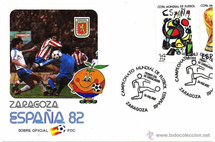 SOBRE SELLOS MUNDIAL FUTBOL ESPAÑA 82 OFICIAL SEDE ZARAGOZA (Coleccionismo Deportivo - Documentos de Deportes - Otros)