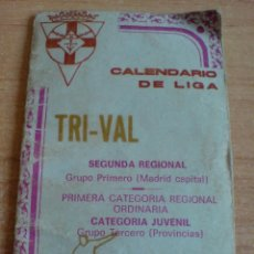 Coleccionismo deportivo: CALENDARIO DE LIGA SEGUNDA REGIONAL TEMPORADA 79 - 80. Lote 44953276