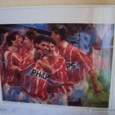 Coleccionismo deportivo: (F-972)LITOGRAFIA NUMERADA DE ROMARIO,PSV EINDHOVEN,CAMPEON,FIRMAS DE BOBBY ROBSON,ROMARIO,ETC.. Lote 45165287