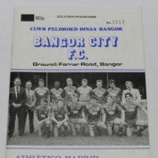 Coleccionismo deportivo: PROGRAMA DEL ENCUENTRO DE LA EUROPEAN CUP WINNERS CUP, BANGOR CITY F.C - ATHELICO DE MADRID, AÑO 19. Lote 45567761