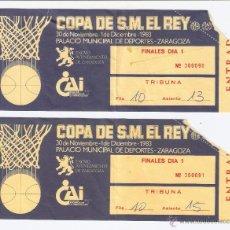 Coleccionismo deportivo: BALONCESTO. COPA DE S.M. EL REY. PALACIO MUNICIPAL DE DEPORTES DE ZARAGOZA. 1983. DOS ENTRADAS.. Lote 45831267