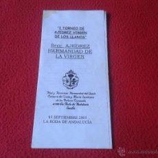 Coleccionismo deportivo: FOLLETO TRIPTICO I TORNEO DE AJEDREZ VIRGEN DE LOS LLANOS LA RODA ANDALUCIA SEVILLA 2005 HERMANDAD. Lote 46326224