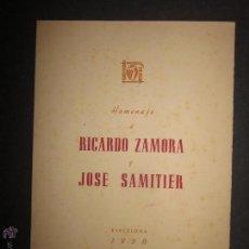 Coleccionismo deportivo: F.C. BARCELONA HOMENAJE RICARDO ZAMORA Y JOSE SAMITIER-AÑO 1958-CON FIRMAS MANUSCRITAS - (CD-1161). Lote 46355347