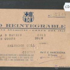 Coleccionismo deportivo: FUTBOL CLUB BARCELONA - BO REINTEGRABLE - GENER 1937 - GUERRA CIVIL - (CD-1188). Lote 46547604