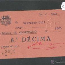 Coleccionismo deportivo: FUTBOL CLUB BARCELONA - CEDULA DE COOPERACIO - GENER 1929 - (CD-1194). Lote 46547691