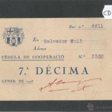 Coleccionismo deportivo: FUTBOL CLUB BARCELONA - CEDULA DE COOPERACIO - GENER 1928 - (CD-1195). Lote 46547702