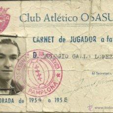 Coleccionismo deportivo: (F-1206)CARNET DEL JUGADOR DE FUTBOL EULOGIO GALLO LOPEZ,CLUB ATLETICO OSASUNA 1954-55. Lote 46577058