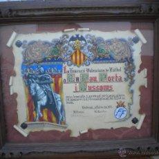 Coleccionismo deportivo: DIPLOMA DE LA FEDERACION VALENCIANA DE FUTBOL A DON PABLO PORTA EXPRESIDENTE FEF 1974 PINTADO A MANO. Lote 46887795