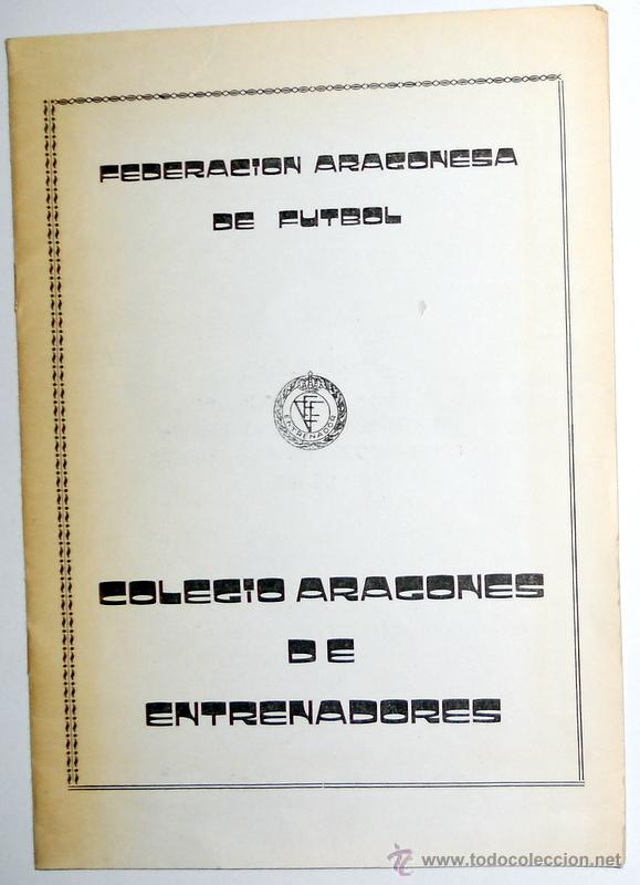 MEMORIA FEDERACION ARAGONESA DE FUTBOL TEMPORADA 1980 COLEGIO ARAGONES DE ENTRENADORES. (Coleccionismo Deportivo - Documentos de Deportes - Otros)