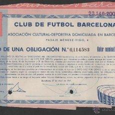Coleccionismo deportivo: CURIOSO TITTULO UNA OBLIGACION CLUB DE FUTBOL BARCELONA 1957. Lote 194983682
