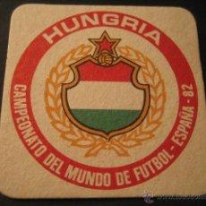 Coleccionismo deportivo: HUNGRIA. POSAVASOS CAMPEONATO MUNDIAL DE FUTBOL ESPAÑA 82. Lote 47741165