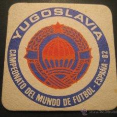 Coleccionismo deportivo: YUGOSLAVIA. POSAVASOS CAMPEONATO MUNDIAL DE FUTBOL ESPAÑA 82. Lote 47741176