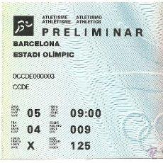 Coleccionismo deportivo: ENTRADA ORIGINAL OLIMPIADA BARCELONA 92 - ATLETISMO PRELIMINAR. Lote 47743739