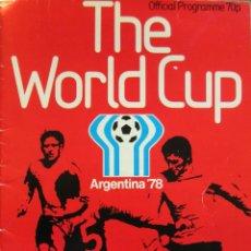 Coleccionismo deportivo: PROGRAMA OFICIAL CAMPEONATO MUNDIAL FUTBOL ARGENTINA 1978. Lote 47881667