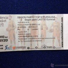 Coleccionismo deportivo: R1193 ENTRADA TICKET BALONCESTO VALENCIA BASKET TOP16 EUROLIGA 2014 2105. Lote 48372896