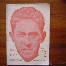 Coleccionismo deportivo: ALCANTARA ( F.C. BARCELONA ) - LOS ASES DEPORTIVOS - LIBRITO DE UNAS 30 HOJAS - AÑOS 20. Lote 48476383
