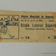 Coleccionismo deportivo: HARLEM GLOBETROTTERS ENTRADA PARTIDO BARCELONA AÑO 1955 BALONCESTO BASKET . Lote 48904277