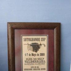 Coleccionismo deportivo: CUADRO TROFEO , CAMPO DE GOLF DE SOTOGRANDE, MAYO 2009.GASTOS DE ENVIO 7€ PARA ESPAÑA. Lote 49375385