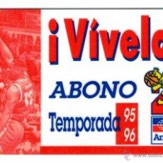 Coleccionismo deportivo: ENTRADA ABONO AMWAY ZARAGOZA (CAI ZARAGOZA) - TEMPORADA 95-96. Lote 204746612