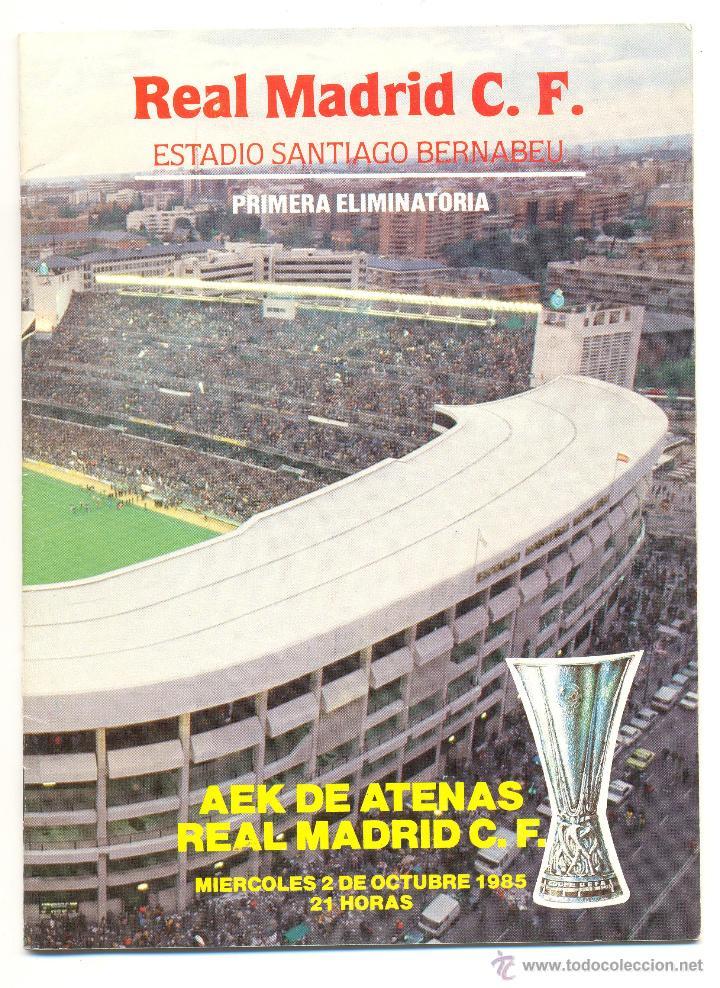 PROGRAMA DEL PARTIDO REAL MADRID - AEK ATENAS. COPA UEFA 1985. ENVÍO: 1,30 € *. (Coleccionismo Deportivo - Documentos de Deportes - Otros)