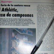 Coleccionismo deportivo: EL ATHLETIC RAZA DE CAMPEONES, BILBAO. REPORTAJE GRAFICO 4 PAGINAS.. Lote 50128585