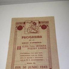 Coleccionismo deportivo: ANTIGUO PROGRAMA GRAN CARRERA * II COPA CLUB CICLISTA PUEBLA LARGA * VALENCIA - 30 JUNIO DE 1943. Lote 50413750