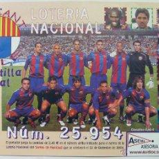 Coleccionismo deportivo: ALICANTE LOTERIA FUTBOL BARCELONA, PEÑA ALACANT CULE TAMAÑO MUY GRANDE 25X17,5 CM AÑO 2004 S. Lote 50761310