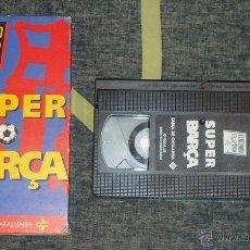 Coleccionismo deportivo: PELICULA DE VIDEO VHS SUPER BARÇA [EL MUNDO DEPORTIVO] F.C. BARCELONA. Lote 50782654