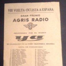 Coleccionismo deportivo: OCTAVILLA DE 1950 DIARIO YA 1950 VIII VUELTA CICLISTA A ESPAÑA GRAN PREMIO AGRIS RADIO. Lote 50795999