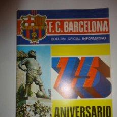 Coleccionismo deportivo: BOLETIN OFICIAL INFORMATIVO BOI FC BARCELONA CONMEMORATIVO 75 ANIVERSARIO 1974. Lote 51210873