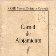 Coleccionismo deportivo: XXXIII VUELTA CICLISTA A CATALUÑA. FINAL DE ETAPA EN BERGA. CARNET DE ALOJAMIENTO. . Lote 51246210
