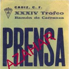 Coleccionismo deportivo: CADIZ,1988, CARTEL CREDENCIAL PRENSA XXXIV TROFEO CARRANZA,156X214MM. Lote 51418690