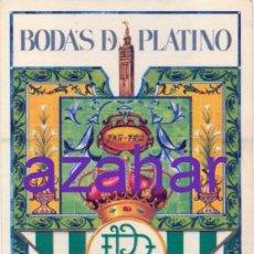 Coleccionismo deportivo: REAL BETIS BALOMPIE, PEGATINA 75 ANIVERSARIO, BODAS DE PLATINO, 80X115MM. Lote 51429717