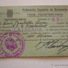 Coleccionismo deportivo: FICHA PSICOFISIOLOGICA 1940 - 1941 R.C.D. ESPAÑOL. FEDERACIÓN ESPAÑOLA DE BALONCESTO. Lote 51995988