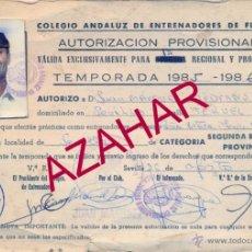Coleccionismo deportivo: FEDERACION ANDALUZA FUTBOL.COLEGIO ANDALUZ ENTRENADORES,AUTORIZACION PROVISIONAL. Lote 52005893